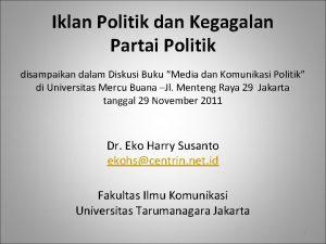 Iklan Politik dan Kegagalan Partai Politik disampaikan dalam