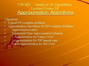 CSC 401 Analysis of Algorithms Lecture Notes 18