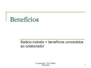 Benefcios Salrio indireto benefcios concedidos ao colaborador Compensao