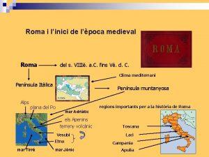 Roma i linici de lpoca medieval Roma del
