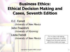 Business Ethics Ethical Decision Making and Cases Seventh