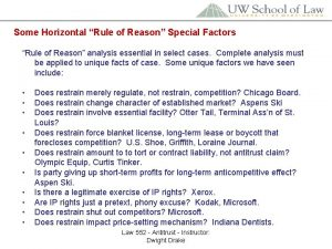 Some Horizontal Rule of Reason Special Factors Rule