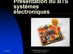 Prsentation du BTS systmes lectroniques 11032021 Hassenboehler Lyce