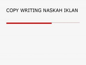 COPY WRITING NASKAH IKLAN Pengertian dan Makna Copywriting