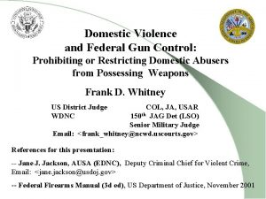 Domestic Violence and Federal Gun Control Prohibiting or