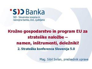 Krono gospodarstvo in program EU za strateke nalobe