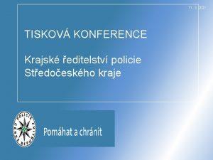 11 3 2021 TISKOV KONFERENCE Krajsk editelstv policie