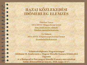 HAZAI KZLEKEDSI IDMRLEG ELEMZS Fleischer Tams MTA KRTK