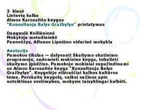 3 klas Lietuvi kalba Almos Karosaits knygos Konsultuoja