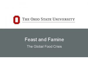 Feast and Famine The Global Food Crisis Feast
