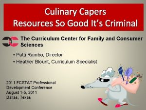 Culinary Capers Resources So Good Its Criminal The