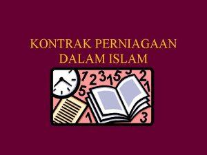 KONTRAK PERNIAGAAN DALAM ISLAM KANDUNGAN AKAD KONTRAK MAJLIS