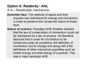 Option A Relativity AHL A 4 Relativistic mechanics