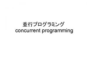 concurrent programming Communicating Sequential ProcessCSP Hoare 1978 Concurrent