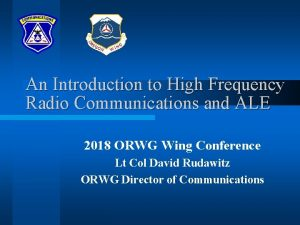 An Introduction to High Frequency Radio Communications and