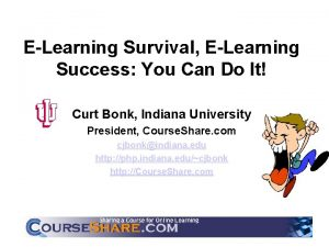 ELearning Survival ELearning Success You Can Do It