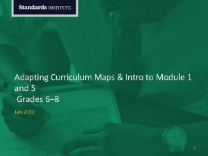 Adapting Curriculum Maps Intro to Module 1 and