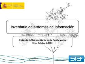 Inventario de sistemas de informacin Ministerio de Medio