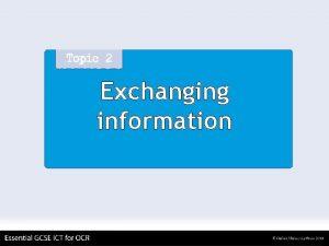 Exchanging information Exchanging information Communication services Voice phones