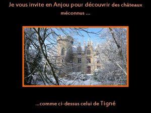 Je vous invite en Anjou pour dcouvrir des