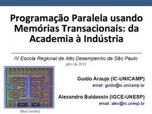 Programao Paralela usando Memrias Transacionais da Academia Indstria