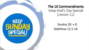 The 10 Commandments Keep Gods Day Special Lesson
