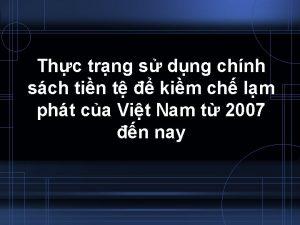 Thc trng s dng chnh sch tin t