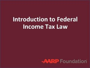 Introduction to Federal Income Tax Law Tax Law
