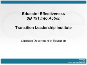 Educator Effectiveness SB 191 Into Action Transition Leadership