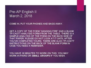 PreAP English II March 2 2018 COME IN