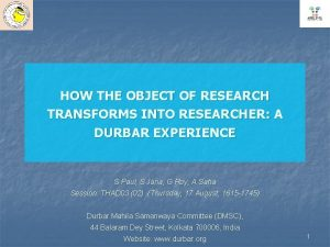 HOW THE OBJECT OF RESEARCH TRANSFORMS INTO RESEARCHER