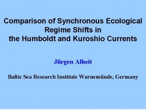 Comparison of Synchronous Ecological Regime Shifts in the