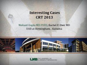 Interesting Cases CRT 2013 Nishant Gupta MD PDCC