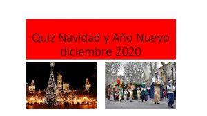 Quiz Navidad y Ao Nuevo diciembre 2020 1