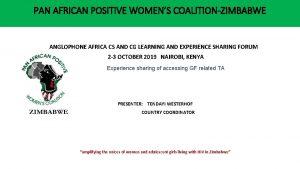 PAN AFRICAN POSITIVE WOMENS COALITIONZIMBABWE ANGLOPHONE AFRICA CS