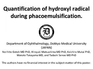 Quantification of hydroxyl radical during phacoemulsification Department of