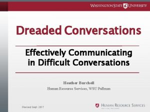 Dreaded Conversations Effectively Communicating in Difficult Conversations Heather