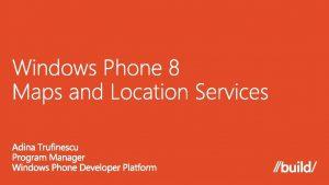 Net APIs Windows Runtime APIs Track location changes