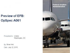 Federal Aviation Administration Preview of EFB Op Spec