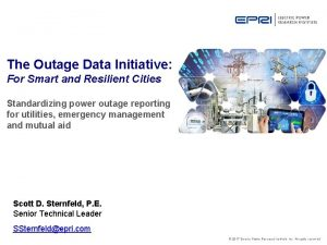 The Outage Data Initiative For Smart and Resilient