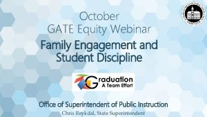 October GATE Equity Webinar Family Engagement and Student