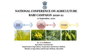 NATIONAL CONFERENCE ON AGRICULTURE RABI CAMPAIGN 2020 21