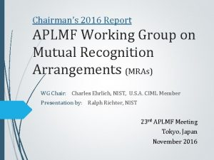 Chairmans 2016 Report APLMF Working Group on Mutual