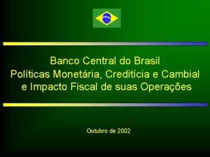 Banco Central do Brasil Polticas Monetria Creditcia e