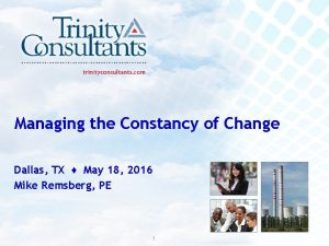 Managing the Constancy of Change Dallas TX May