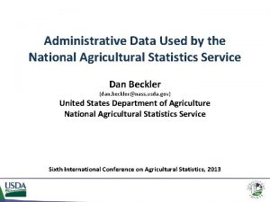 Administrative Data Used by the National Agricultural Statistics