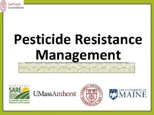 Pesticide Resistance Management What is Pesticide Resistance An