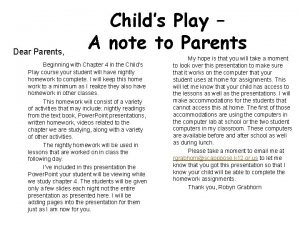 Dear Parents Childs Play A note to Parents