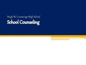 Hugh M Cummings High School Counseling School Counselors