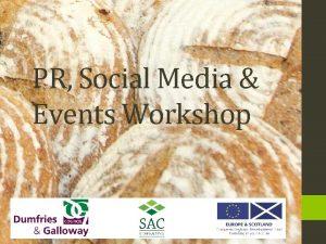 PR Social Media Events Workshop Workshop Programme Workshops